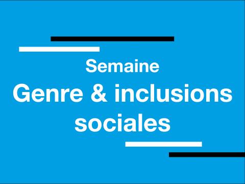 Semaine Genre et inclusions sociales